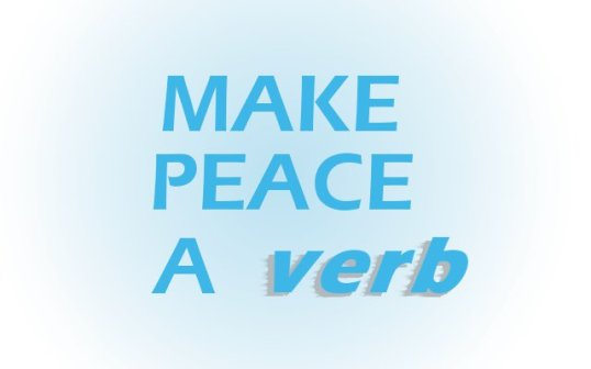 Make Peace a Verb